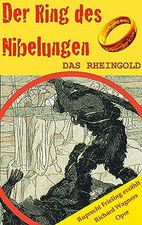 DAS RHEINGOLD (Der Ring des Nibelungen 1). Opernkrimi mit Original-Libretto (German Edition)