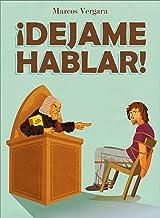 ¡Dejame hablar!  (Spanish Edition)