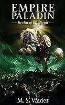 EMPIRE PALADIN: Realm of the Dead (Empire Paladin Series Book 1)