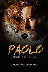 Paolo : A rendição do monstro (Os monstros Livro 2) eBook Kindle