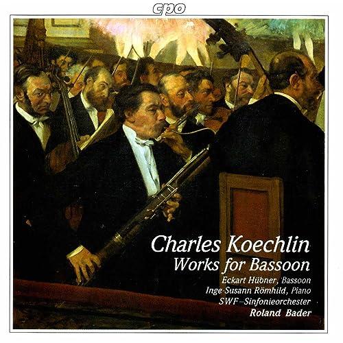 Koechlin: Works for Bassoon