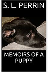 Memoirs Of A Puppy Kindle Edition