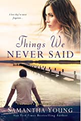 Things We Never Said: Hart's Boardwalk Book 3 Kindle Edition