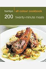 Hamlyn All Colour Cookery: 200 Twenty-Minute Meals: Hamlyn All Colour Cookbook Kindle Edition