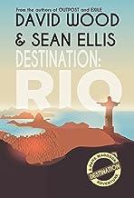 Destination: Rio: A Dane Maddock Adventure (Dane Maddock Destination Adventure Book 1)