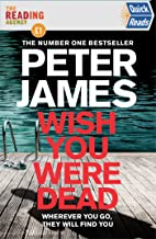 Wish You Were Dead: Quick Reads 2021: A Quick Reads Short Story featuring Detective Superintendent Roy Grace
