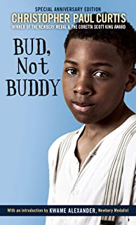 Bud, Not Buddy: (Newbery Medal Winner)