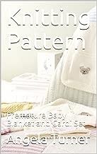 Knitting Pattern: Premature Baby Blanket and Cardi Set