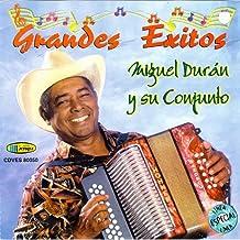 Grandes Éxitos Miguel Duran Y Su Conjunto