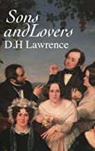 Sons and Lovers [Illustrated edition]