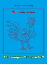 Der Rote Hahn an der Nordsee: Eine Jungen-Freundschaft (German Edition)