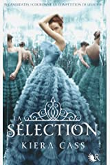 La Sélection - Livre I Format Kindle