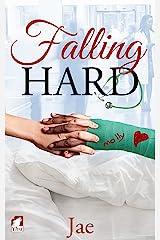 Falling Hard Kindle Edition
