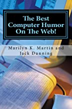 The Best Computer Humor On The Web!: A Four Book Collection of Anecdotes and Jokes