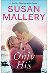 Only His (Fool's Gold Book 6) Kindle Edition