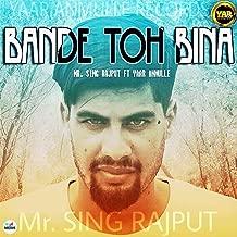 Bande Toh Bina (feat. Yaar Anmulle)