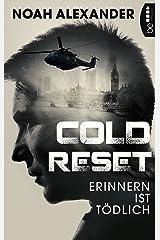 Cold Reset: Erinnern ist tödlich Kindle Ausgabe