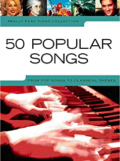 Really Easy Piano: 50 Popular Songs