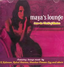 Maya's Lounge (Audio CD/ Hindi Songs/Indian Music/Foreign Music/Lounge Music/A.R.Rahman/Shankar Mahadevan)