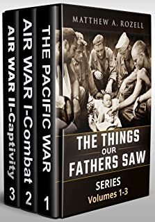 World War II Generation Speaks: The Things Our Fathers Saw Series Boxset, Vols. 1-3