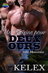 Un Marine pour deux ours (Bear Mountain en français t. 14) Format Kindle