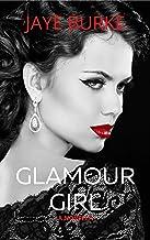 Glamour Girl: A World War II Novella