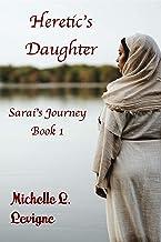 Heretic's Daughter: Sarai's Journey Book 1