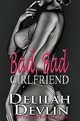Bad, Bad Girlfriend Kindle Edition