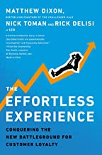 The Effortless Experience: Conquering the New Battleground for Customer Loyalty Book PDF