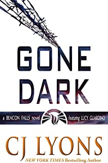 Gone Dark: a Beacon Falls Cold Case Mystery (Lucy Guardino Thrillers Book 10)