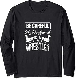 My Boyfriend Is Wrestler Long Sleeve T-Shirt For Girlfriends