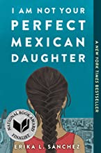Download Book I Am Not Your Perfect Mexican Daughter PDF