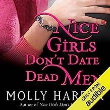 Nice Girls Don't Date Dead Men: Half-Moon Hollow, Book 2