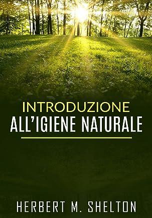 Introduzione all'Igiene naturale