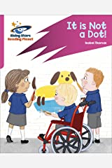 Reading Planet: Rocket Phonics – Target Practice – It is Not a Dot! – Pink A (English Edition) eBook Kindle