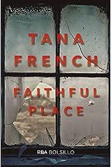 Faithful Place (FICCIÓN) (Spanish Edition) Kindle Edition