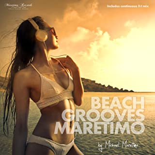 Beach Grooves Maretimo Vol. 1 - House & Chill Sounds to Groove and Relax