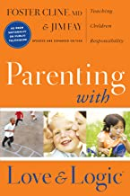 Parenting with Love and Logic: Teaching Children Responsibility PDF
