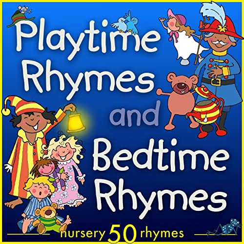 Playtime Rhymes And Bedtime Rhymes