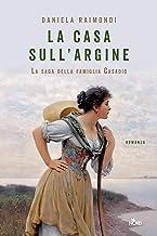 La casa sull'argine (Italian Edition)