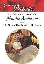 The Secret That Shocked De Santis: A Secret Baby Romance (The Throne of San Felipe Book 1)