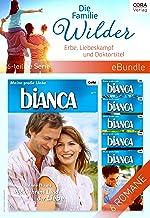 Die Familie Wilder - Erbe, Liebeskampf und Doktortitel (6-teilige Serie) (eBundle) (German Edition)