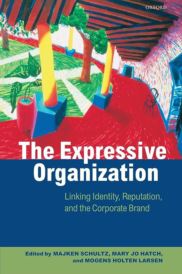 メガロポリス十二書き込みThe Expressive Organization: Linking Identity, Reputation, and the Corporate Brand
