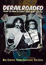 Fischer, Wild Man - Derailroaded: Inside The Mind Of Larry Wild Man Fischer