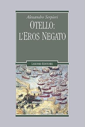 Otello: l'eros negato