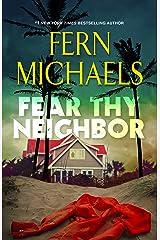 Fear Thy Neighbor Kindle Edition