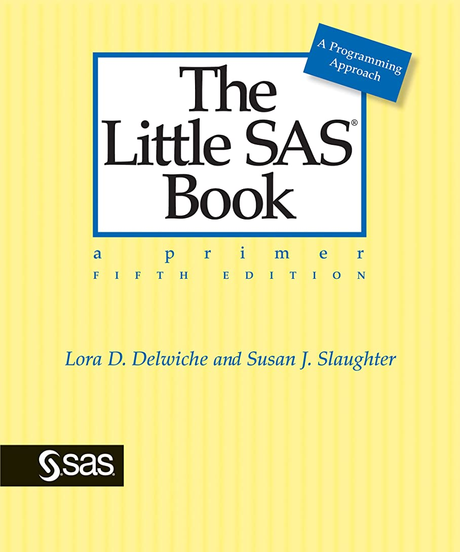 奪う考えた内訳The Little SAS Book: A Primer, Fifth Edition (English Edition)