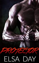Protector (Sons of Rebellion Book 3)