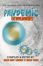 Pandemic Devotionals: How the World Overcame Fear with Faith (enLIVEn Devotional Series Book 4)