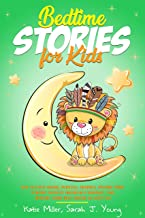 Bedtime Stories for Kids: Fairy Tales with Dragons, Princesses, Unicorns & Christmas Themes to Improve Children's Imaginat...